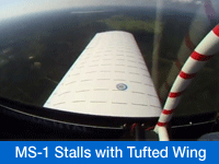 Watch MS-1 Test Flight of Stalls with Tufted Wings